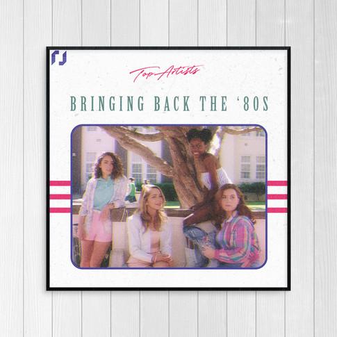 Bringing Back The '80s