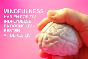 Mindfulness har en positiv indflydelse.p