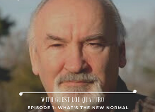 """""""What's your Story?"""" Podcast Episode #1 with guest Lou Quattro"""