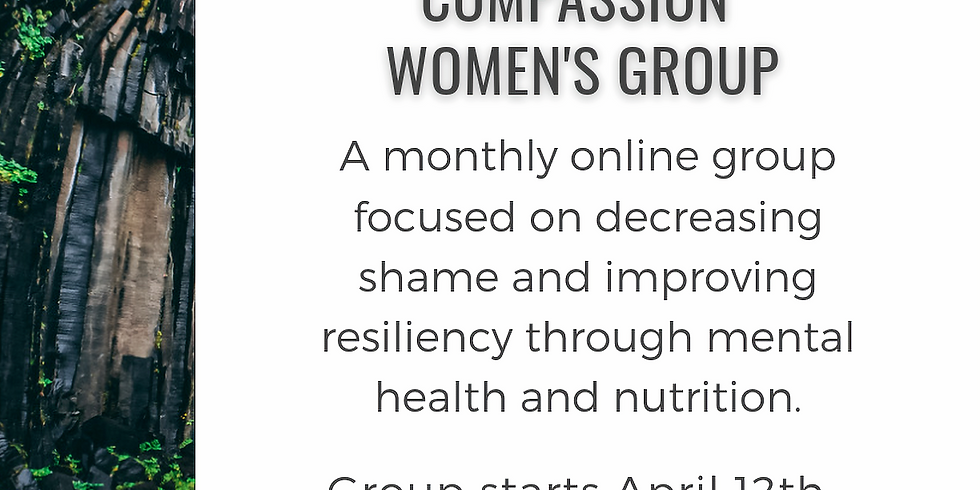 Shame Resiliency and Self Compassion Women's Group