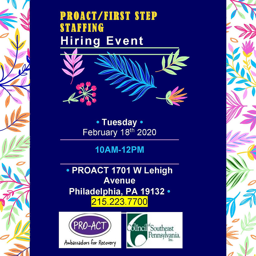 PROACT/FIRST STEP STAFFING  Hiring Event