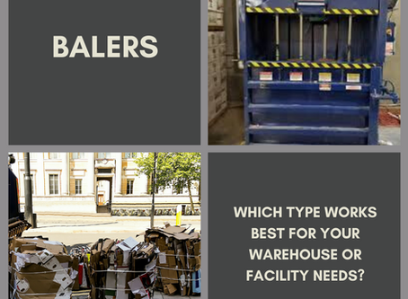 Balers: Which Type Fits Your Facility Needs?