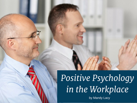 Positive Psychology in the Work Place