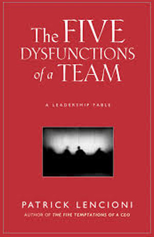 The Dysfunctions of a Team
