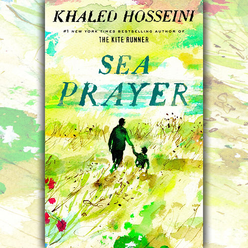 Sea Prayer by Khaled Hosseini - signed by author