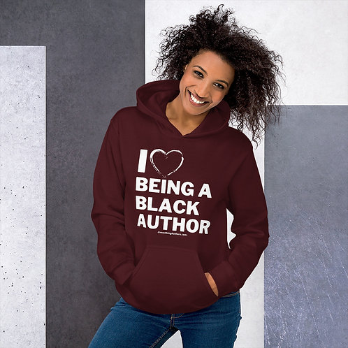 I Love Being A Black Author - Unisex Adult Hoodie