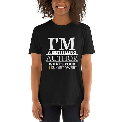 I'm A Bestselling Author, What's Your Superpower? - Unisex S/S Tee