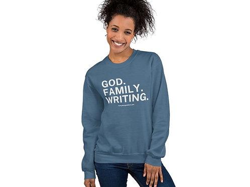 God. Family. Writing. - Unisex Adult Sweatshirt