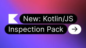 Kotlin/JS Inspection Pack Tanıtıldı