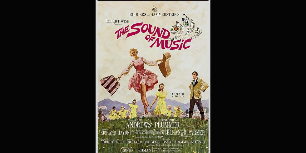 """Sound of Music"" Saturday - Jan 26th, movie presentation 6:30pm"