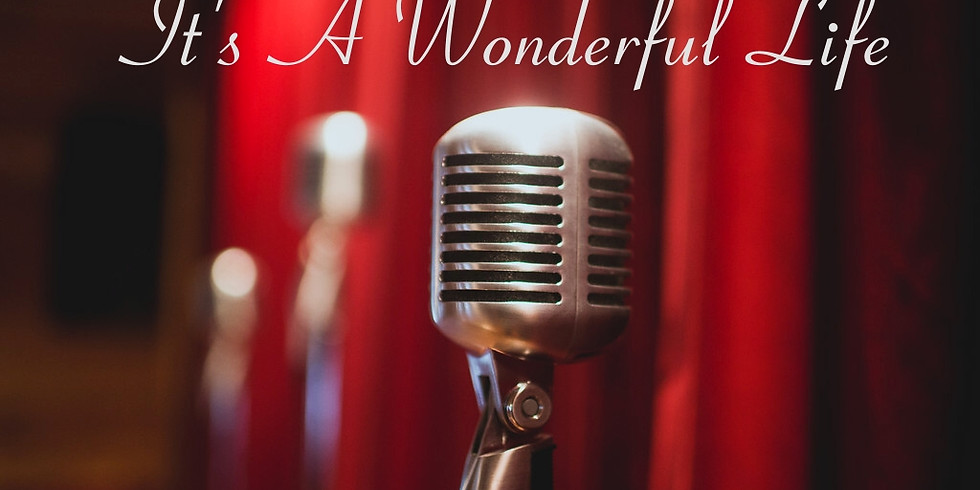 """Auditions for """"It's A Wonderful Life"""" stage play!"""