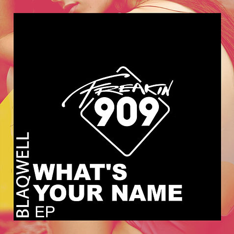 Blaqwell - What's Your Name EP.jpg