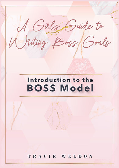 A Girl's Guide to Writing BOSS Goals