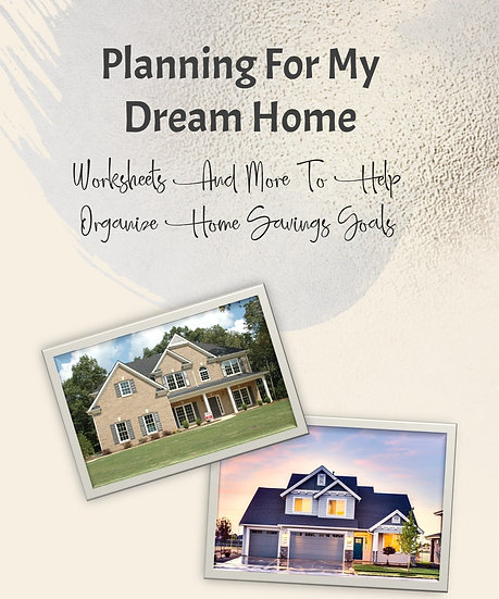 Planning for My Dream Home