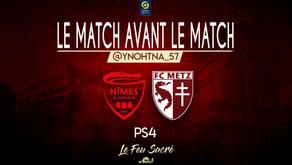 NIMES OLYMPIQUES - FC METZ / LeMatchAvantLeMatch #9