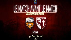 FC LORIENT - FC METZ / LeMatchAvantLeMatch #37