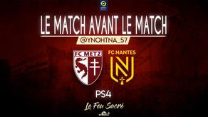 FC METZ - FC NANTES / LeMatchAvantLeMatch #21