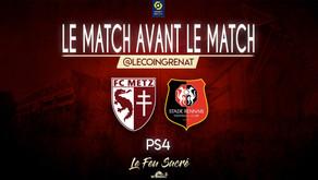 FC METZ - STADE RENNAIS / LeMatchAvantLeMatch #30