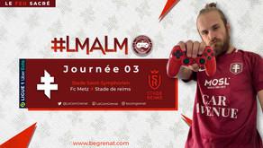 FC METZ - STADE DE REIMS / LeMatchAvantLeMatch #3 S2