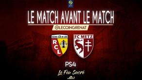 RC LENS - FC METZ / LeMatchAvantLeMatch #29