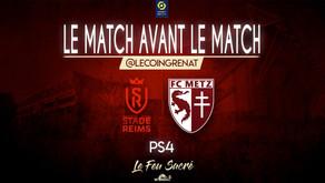 STADE DE REIMS - FC METZ / LeMatchAvantLeMatch #33