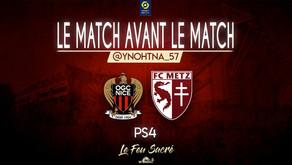 OGC NICE - FC METZ / LeMatchAvantLeMatch #26