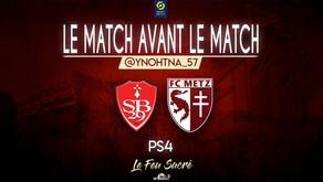 STADE BRESTOIS 29 - FC METZ / LeMatchAvantLeMatch #22