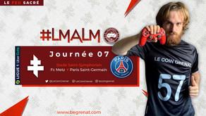 FC METZ / PARIS SAINT-GERMAIN / LeMatchAvantLeMatch #7 S2