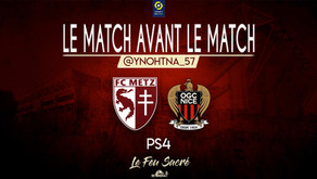 FC METZ - OGC NICE / LeMatchAvantLeMatch #19