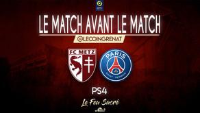 FC METZ - PARIS SAINT GERMAIN / LeMatchAvantLeMatch #34