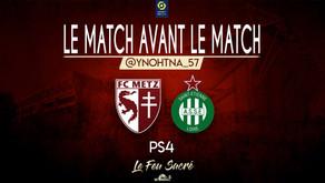 FC METZ - AS SAINT ÉTIENNE / LeMatchAvantLeMatch #8