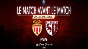 AS MONACO - FC METZ / LeMatchAvantLeMatch #31 Le plus beau but de la saison ?!