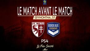 FC METZ - GIRONDINS DE BORDEAUX / LeMatchAvantLeMatch #18