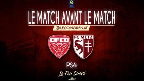 DIJON FCO - FC METZ / LeMatchAvantLeMatch #35