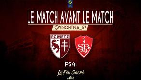 FC METZ - STADE BRESTOIS 29 / LeMatchAvantLeMatch # 12