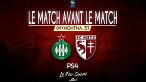 AS SAINT-ÉTIENNE - FC METZ / LeMatchAvantLeMatch #24