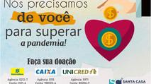 Santa Casa faz campanha para doações
