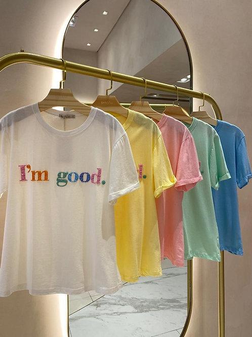 T-Shirt I'm Good