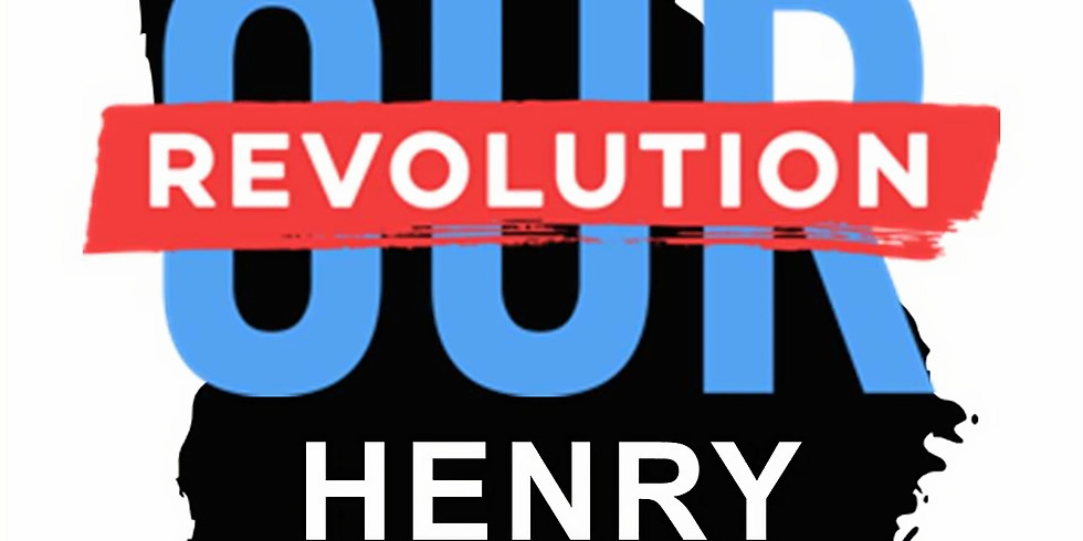OUR REVOLUTION HENRY Kickoff Party!