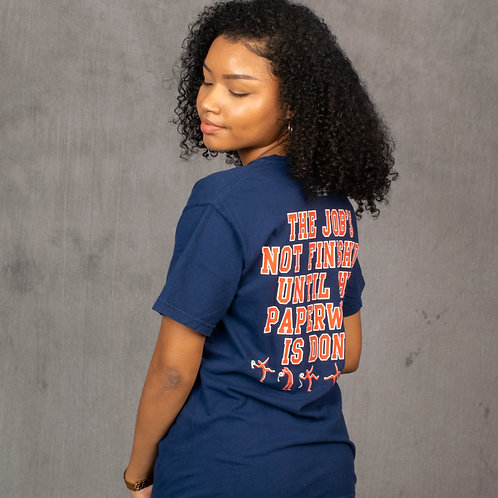 Job's Not Finished Tee