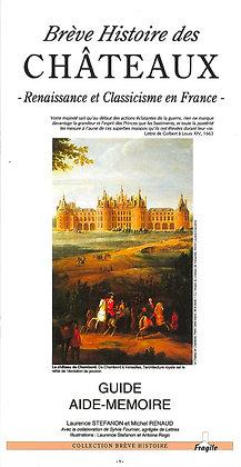 Brève Histoire des Châteaux - Renaissance et ...