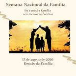 Semana Nacional da Família: Benção da Família