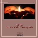 Dia da Vida Consagrada