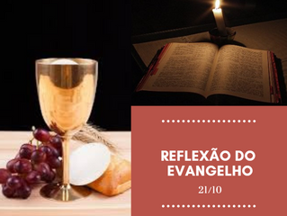 Reflexão do Evangelho 21.10.2018           29º Domingo do Tempo Comum