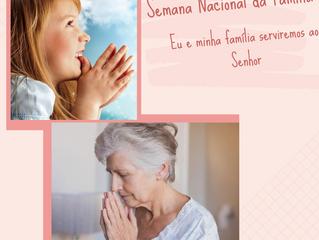 Semana Nacional da Família: Benção das crianças e idosos