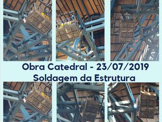 Obra Catedral: 23/07/2019