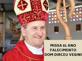 Missa de 01 ano de falecimento Dom Dirceu Vegini