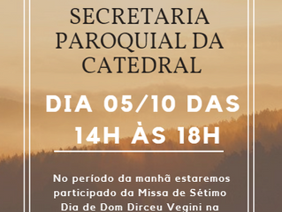 Atendimento Secretaria Paroquial 05/10