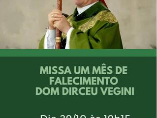 Missa de 01 mês de falecimento Dom Dirceu