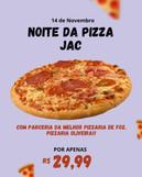 Noite a Pizza- JAC